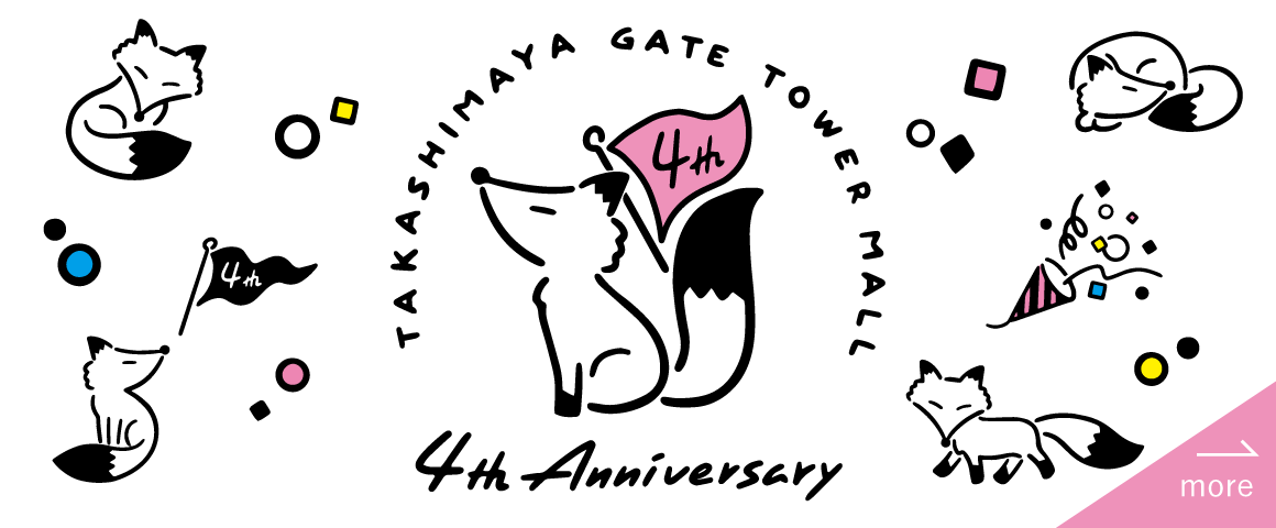 TAKSHIMAYA GATE TOWER MALL 4th Anniversary