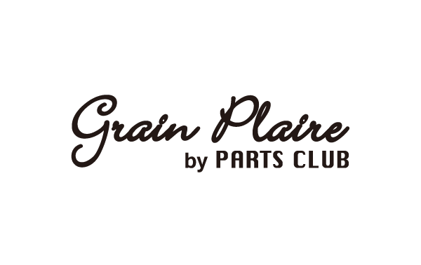 grain plaire by PARTS CLUB